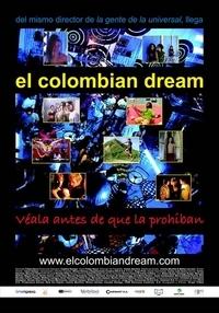 El colombian dream (2006) Felipe Aljure. Reseña de Diana Ospina Obando
