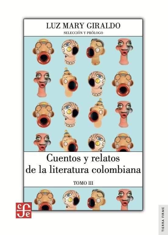 Cuentos y relatos de la literatura colombiana Tomo III