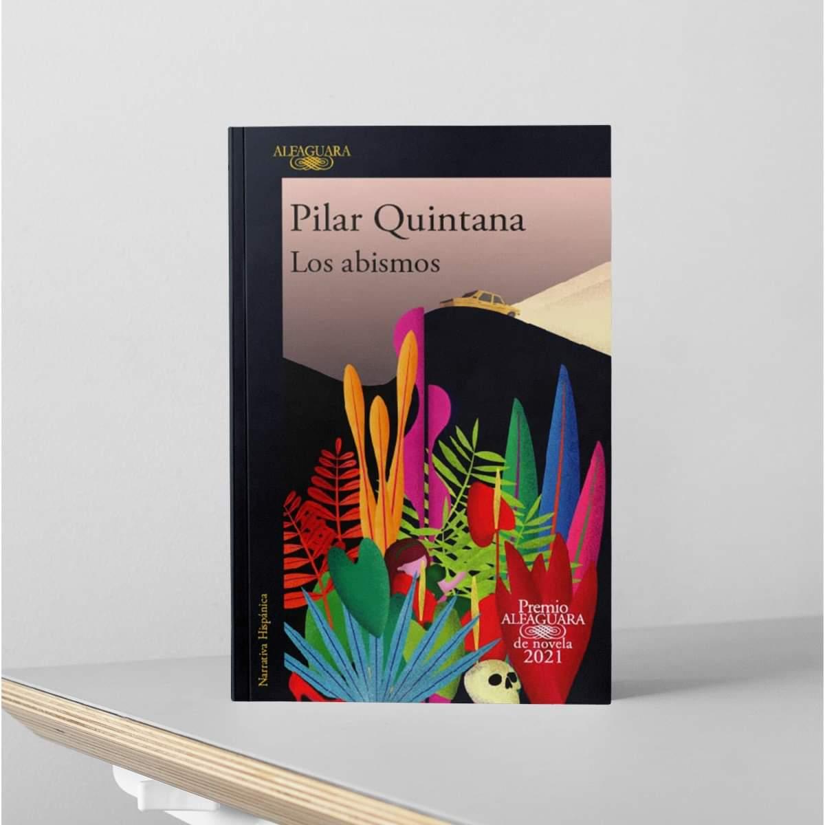 Los abismos (2021) Pilar Quintana