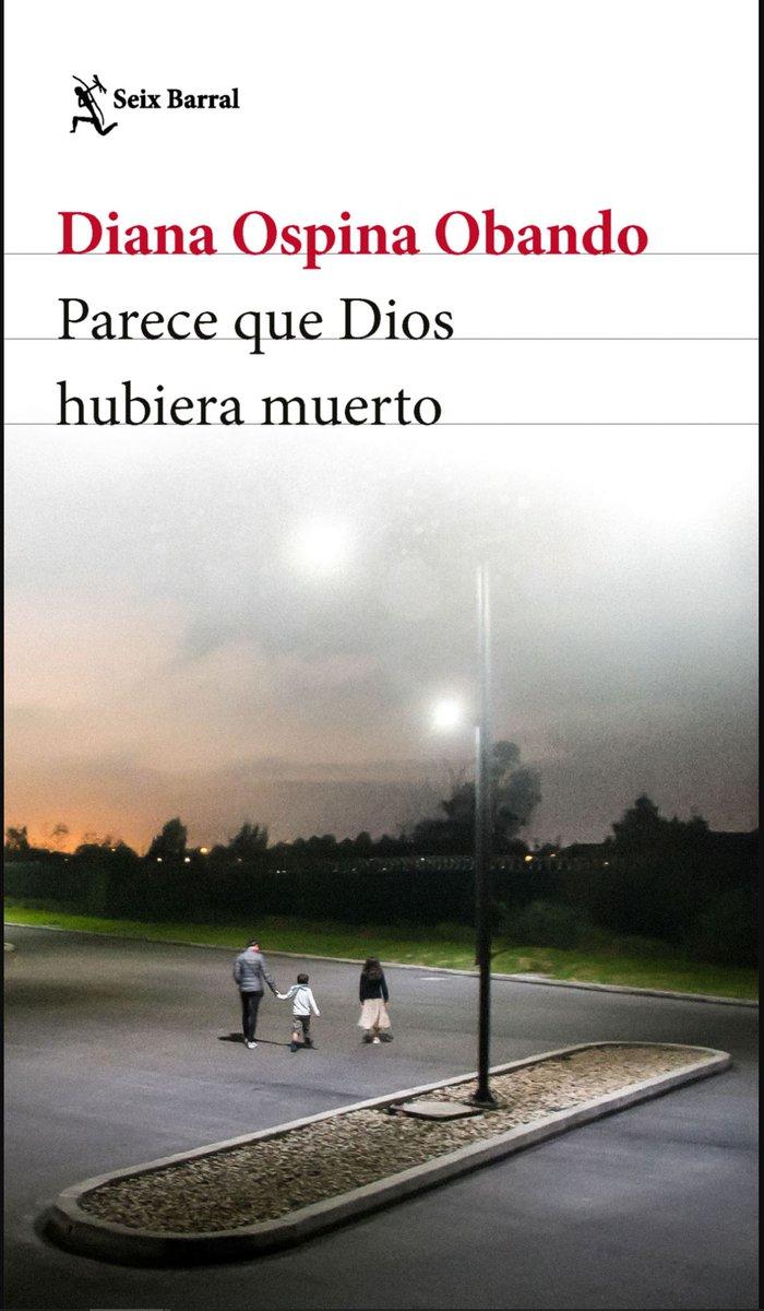 Parece que Dios Hubiera muerto (2021) Seix Barral